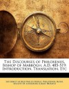 The Discourses of Philoxenus, Bishop of Mabbgh, AD 485-519 - E.A. Wallis Budge, Philoxenus, Royal Society of Literature (Great Brita