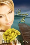 Promise Me - Dee Julian