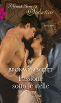 Passione sotto le stelle - Bronwyn Scott