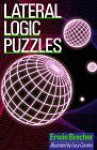 Lateral Logic Puzzles - Erwin Brecher, Lucy Corvino