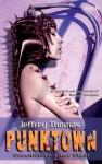 Punktown. Geschichten einer Stadt - Jeffrey Thomas