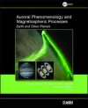 Auroral Phenomenology and Magnetospheric Processes: Earth and Other Planets - Andreas Keiling, Eric Donovan, Fran Bagenal, Tomas Karlsson