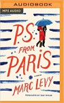 P.S. from Paris: A Novel - Tim Campbell, Marc Levy, Sam Taylor