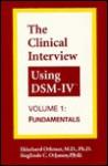 The Clinical Interview Using Dsm-IV: Fundamentals - Ekkehard Othmer, Sieglinde C. Othmer