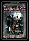 Tales from the Dead - Jeffrey Kosh, Jaime Johnesee