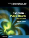 Essential Public Health: Theory and Practice - Stephen Gillam, Jan Yates