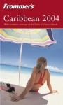 Frommer'sCaribbean 2004 (Frommer's Complete Guides) - Darwin Porter, Danforth Prince