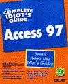 Complete Idiot's Guide to Microsoft Access 97 - Joseph W. Habraken, John Pivorarnek
