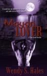 Mayan Lover - Wendy S. Hales