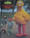 Sesame Street Presents Follow That Bird! - Deborah Hautzig