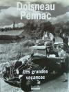 Les Grandes Vacances - Robert Doisneau, Daniel Pennac