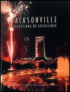 Jacksonville: Reflections of Excellence (Urban Tapestry Series) - Deborah Gianoulis