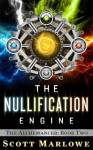 The Nullification Engine - Scott Marlowe