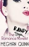 The Randy Romance Novelist - Meghan Quinn