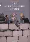 Belanglosigkeiten (Der alltägliche Kampf, #2) - Manu Larcenet