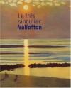 Félix Vallotton: Exposition, Lyon, Musée Des Beaux Arts, 22 Fév. 20 Mai 2001 - Dominique Brachlianoff, Marina Ducrey