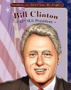 Bill Clinton: 42nd U.S. President - Joeming Dunn, Ben Dunn