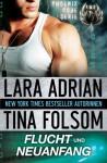 Flucht und Neuanfang (German Edition) - Lara Adrian, Tina Folsom
