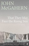 That They May Face Rising Sun - John McGahern