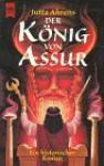 Der König von Assur - Jutta Ahrens