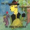 The Strange Mr. Pinchman - John Sylvester