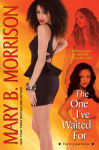 The One I've Waited For (The Crystal Series) - Mary B. Morrison