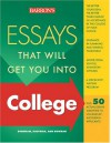 Essays That Will Get You Into College - Dan Kaufman, Chris Dowhan