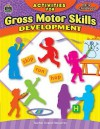 Activities for Gross Motor Skills Development Early Childhood - Jodene Lynn Smith