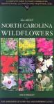 All about North Carolina Wildflowers - Jan W. Midgley