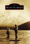 Mount St. Helens (Images of America) - David A. Anderson