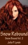 Snow Rebound (Snow Bound) - Julia P. Lynde