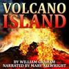 Volcano Island - William Graham, William Graham, Mary Allwright