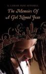 The Memoirs of a Girl Named Jean - Lajean Peak, E. Mitchell