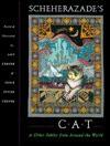 Scheherazade's Cat & Other Fables from Around the World - Amy Zerner, Jessie Spicer Zerner