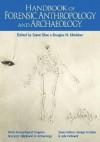 Handbook of Forensic Anthropology and Archaeology - Soren Blau, Douglas Ubelaker