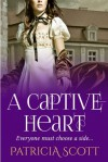 A Captive Heart - Patricia Scott