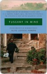 Tuscany in Mind Tuscany in Mind - Alice Powers