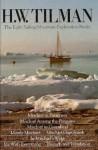 H. W. Tilman: Eight Sailing/Mountain-Exploration Books - H.W. Tilman