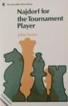 Najdorf for the Tournament Player - John Nunn
