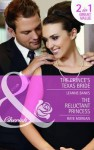 The Prince's Texas Bride / the Reluctant Princess - Leanne Banks, Raye Morgan