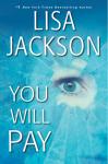 You Will Pay - Lisa Jackson