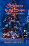 Christmas in the Corps: Holiday stories and poetry by and about Marines. - Andrew A. Bufalo