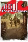 Faces of Perfection - Travis Roberson, Kristena Adamo, Eric Williams