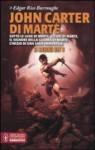 John Carter di Marte (Barsoom, #1-3) - Gianni Pilo, Edgar Rice Burroughs