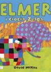 Elmer i ciocia Zelda - David McKee