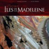 Iles-de-La-Madeleine: Exotiques / Ever Exotic - Alyre Jomphe, George Fischer