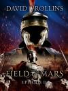 Field of Mars: Episode II (Collision) - David Rollins