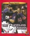 The Cleveland Indians - Mark Stewart, James L. Gates
