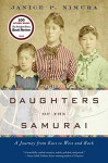 Daughters of the Samurai: A Journey from East to West and Back - Janice P. Nimura