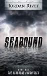 Seabound (Seabound Chronicles, # 1) - Jordan Rivet